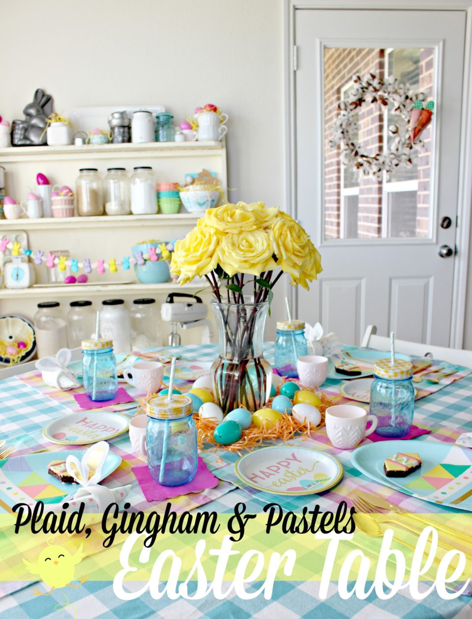 Plaid, Gingham & Pastels- Another Easter Table!