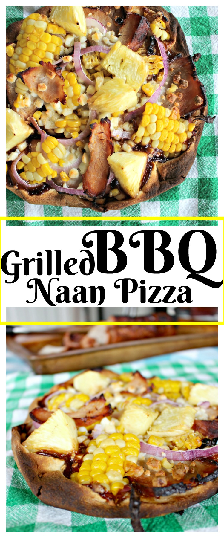 Love to Grill in the Summer? Make This Grilled BBQ Naan Pizza! #RealFlavorRealFast #Ad