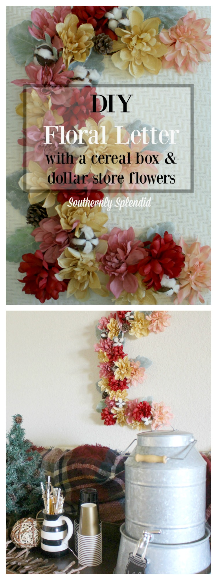 DIY Floral Letter from a Cereal Box & Dollar Tree Flowers! Great Decor for a Bedroom, Dorm Room, Nursery, Wedding, Mantel, Shower, Etc!