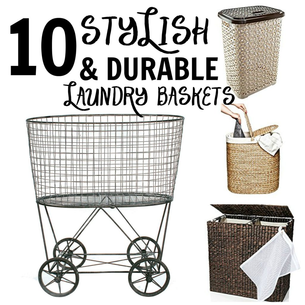 10 Stylish, Functional & Durable Laundry Baskets for Your Organized, Farmhouse Home!