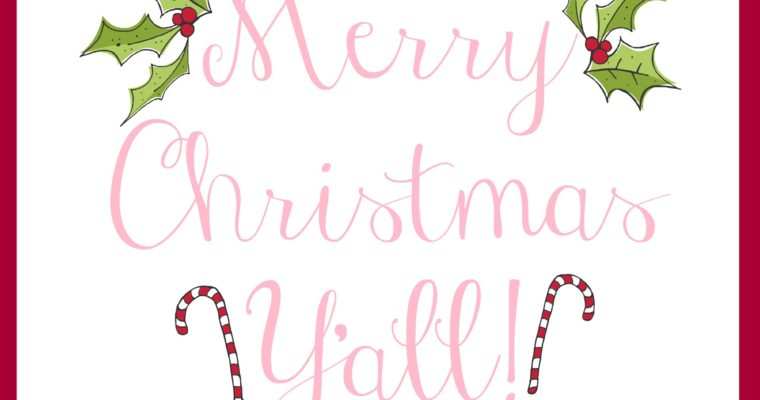 Merry Christmas Y'all Printable